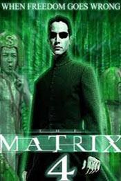 Матрица 4 - фильм 2021 года