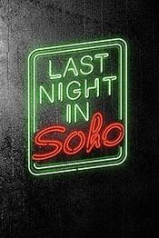 Прошлой ночью в Сохо - фильм ужасов 2021 года