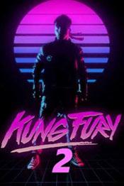 Кунг Фьюри 2 - фильм ужасов 2021 года